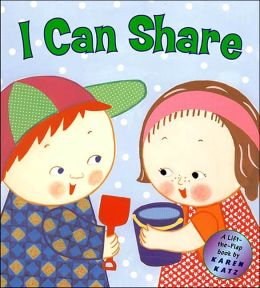 I Can Share: A Lift-the-Flap Book