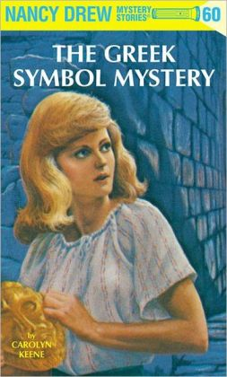 The Greek Symbol Mystery (Nancy Drew Series #60)