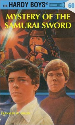 Mystery of the Samurai Sword (Hardy Boys Series #60)