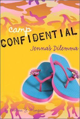 Jenna's Dilemma (Camp Confidential Series #2)