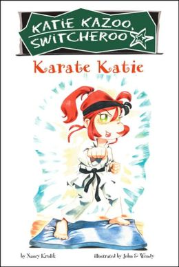 Karate Katie (Katie Kazoo, Switcherro Series #18)