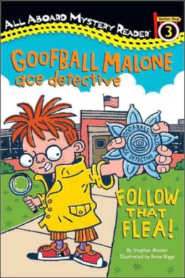 Goofball Malone Ace Detective: Follow That Flea!