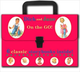 Dick and Jane: On the Go!