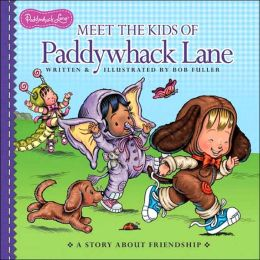 Meet the Kids of Paddywhack Lane (Paddywhack Lane Series)