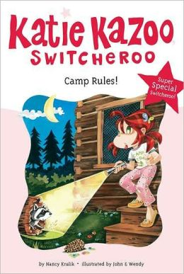 Camp Rules! (Katie Kazoo, Switcheroo Super Special Series)