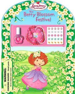 The Berry Blossom Festival