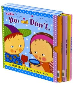 Little Dos and Don'ts: A Gift Box Set by Karen Katz