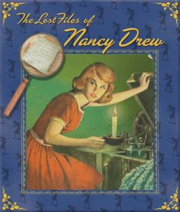 The Lost Files of Nancy Drew (Nancy Drew Series)