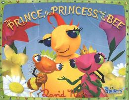 The Prince, The Princess, and The Bee: MissSpider's Sunny Patch Friends