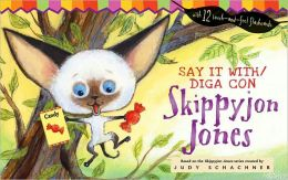 Say It with / Diga con Skippyjon Jones