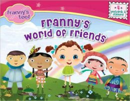 Franny's World of Friends
