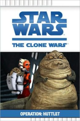 Star Wars The Clone Wars TV Series: Operation Huttlet