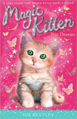Star Dreams (Magic Kitten Series #3)