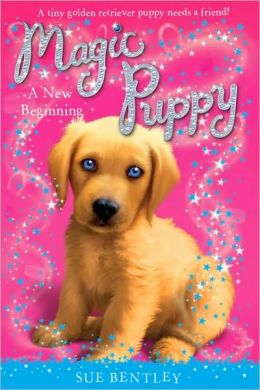 A New Beginning (Magic Puppy Series #1)