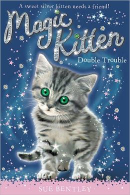 Double Trouble (Magic Kitten Series #4)