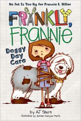 Doggy Day Care (Frankly, Frankie Series)