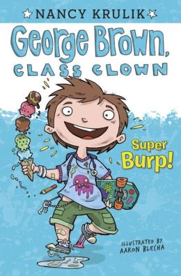 Super Burp! (George Brown, Class Clown Series #1)