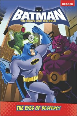 Batman: The Eyes of Despero! (Batman: The Brave and the Bold Series)