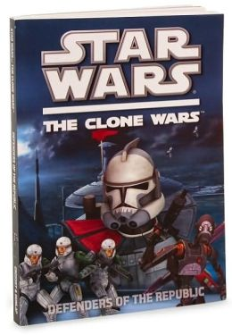 Star Wars The Clone Wars TV Series: Defenders of the Republic