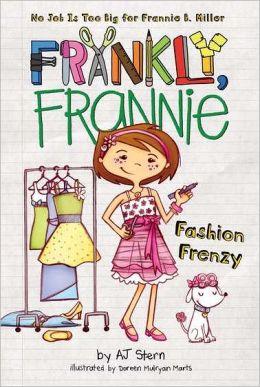 Fashion Frenzy (Frankly, Frannie Series)