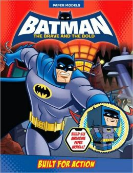 Built for Action (Batman: The Brave and the Bold Series)