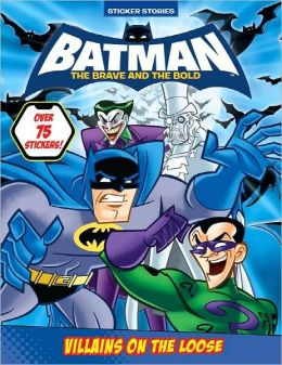 Villians on the Loose (Batman: The Brave and the Bold Series)