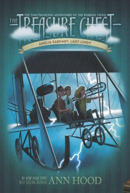 Amelia Earhart: Lady Lindy (Treasure Chest Series #8)