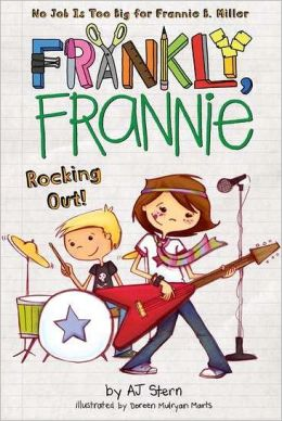 Rocking Out! (Frankly Frannie Series)