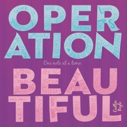 Operation Beautiful: One Note at a Time
