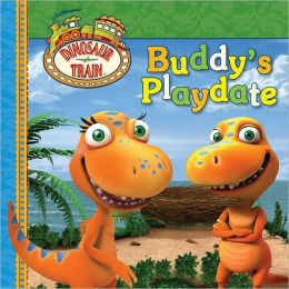 Buddy's Playdate (Dinosaur Train Series)