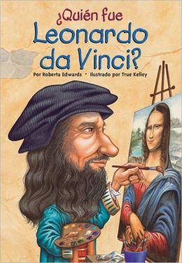 Quien fue Leonardo da Vinci?