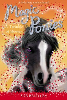 A Twinkle of Hooves (Magic Ponies Series #3)