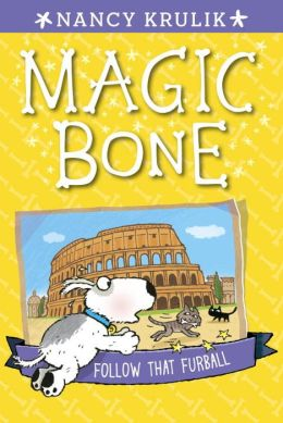 Follow That Furball (Magic Bone Series #3)