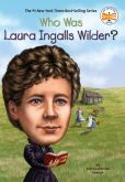 Book Cover Image. Title: Who Was Laura Ingalls Wilder?, Author: Patricia Brennan Demuth