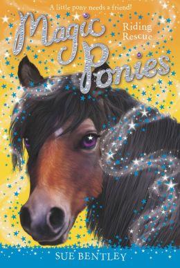 Riding Rescue (Magic Ponies Series #6)