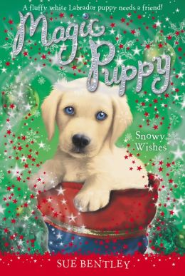 Snowy Wishes (Magic Puppy Series)