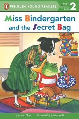 Miss Bindergarten and the Secret Bag