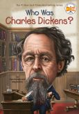 Book Cover Image. Title: Who Was Charles Dickens?, Author: Pamela D. Pollack