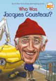 Book Cover Image. Title: Who Was Jacques Cousteau?, Author: Nico Medina