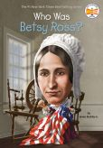 Book Cover Image. Title: Who Was Betsy Ross?, Author: James Buckley Jr