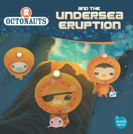 Octonauts and the Undersea Eruption