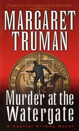 Murder at the Watergate (Capital Crimes Series #15)