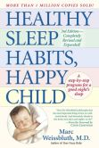Book Cover Image. Title: Healthy Sleep Habits, Happy Child, Author: Marc Weissbluth