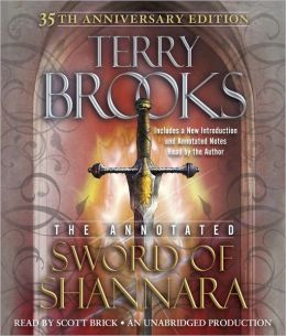 The Sword of Shannara: Annotated 35th Anniversary Edition: The Original Shannara Trilogy, Book 1