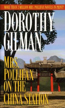 Mrs. Pollifax on the China Station (Mrs. Pollifax Series #6)