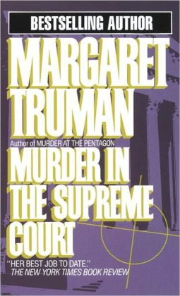Murder in the Supreme Court (Capital Crimes Series #3)