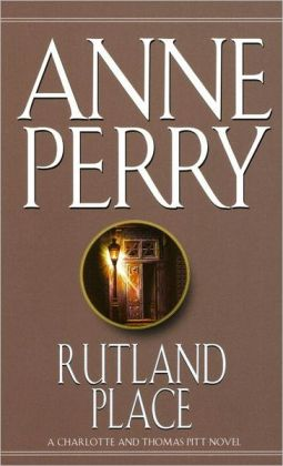 Rutland Place (Thomas and Charlotte Pitt Series #5)