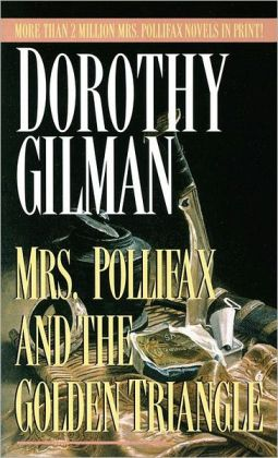 Mrs. Pollifax and the Golden Triangle (Mrs. Pollifax Series #8)