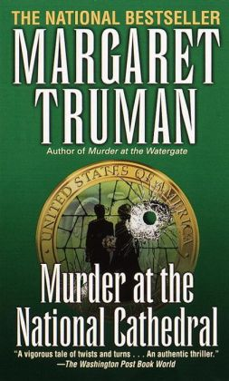 Murder at the National Cathedral (Capital Crimes Series #10)