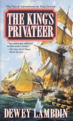 The Kings Privateer (Alan Lewrie Naval Series #4)